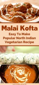 Malai Kofta - Easy To Make Popular North Indian Vegetarian Recipe