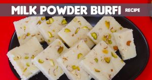 Milk Powder Burfi Recipe