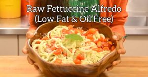 Raw Fettuccine Alfredo (Low Fat & Oil Free)
