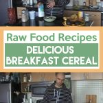 Raw Food Recipes: Delicious Breakfast Cereal