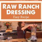 Raw Ranch Dressing – Easy Recipe