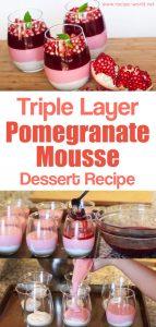Triple Layer Pomegranate Mousse Dessert