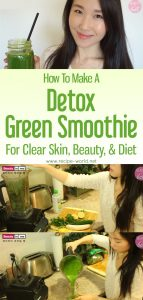 Detox Green Smoothie For Clear Skin, Beauty, & Diet
