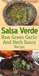 Green Sauce Recipe - Salsa Verde - Raw Green Garlic And Herb Sauce