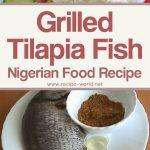Grilled Tilapia Fish – Nigerian Food Recipe