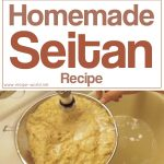 Homemade Seitan Recipe