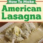 How To Make American Lasagna