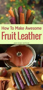 How To Make Awesome Fruit Leather