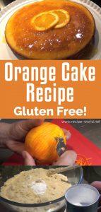 Orange Cake Recipe - Gluten Free!