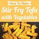 Stir Fry Tofu With Vegetables (Vegetarian)