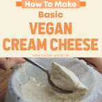 Basic Vegan Cream Cheese