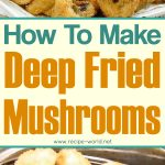 Deep Fried Mushrooms