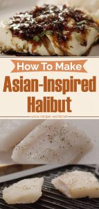 Fish Recipes - How To Make Asian-Inspired Halibut