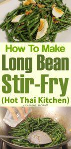 Long Bean Stir-Fry - Hot Thai Kitchen