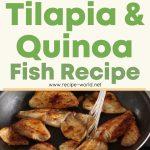 Tilapia And Quinoa Fish Recipe – Sarah Carey