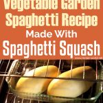 Vegetable Garden Spaghetti Recipe Made With Spaghetti Squash