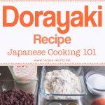 Dorayaki Recipe – Japanese Cooking 101