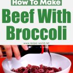 How To Make Beef With Broccoli
