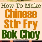 How To Make Chinese Stir Fry Bok Choy