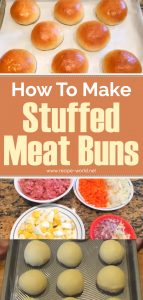 How To Make Stuffed Meat Buns