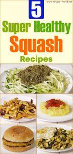 5 Super Healthy Squash Recipes