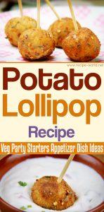 Potato Lollipop Recipe - Veg Party Starters Appetizer Dish Ideas