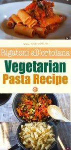 Rigatoni All'Ortolana - Vegetarian Pasta Recipe