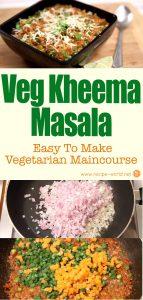 Veg Kheema Masala - Easy To Make Vegetarian Maincourse