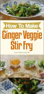 (Vegetarian) How To Make Ginger Veggie Stir Fry