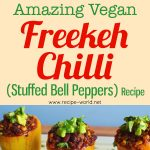 Amazing Vegan Freekeh Chili (Stuffed Bell Peppers) Recipe