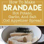 Brandade – Hot Potato, Garlic, And Salt Cod Appetizer Spread