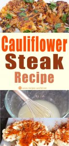 Cauliflower Steak Recipe