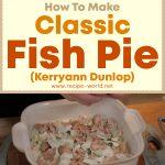 Classic Fish Pie – Kerryann Dunlop