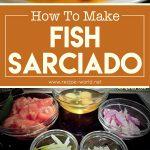How To Make Fish Sarciado