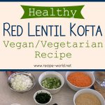 Healthy Red Lentil Kofta Vegan Vegetarian Recipe