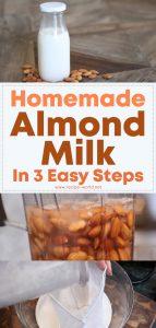 Homemade Almond Milk In 3 Easy Steps