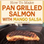 Pan Grilled Salmon With Mango Salsa