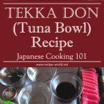 Tekka Don (Tuna Bowl) Recipe – Japanese Cooking 101