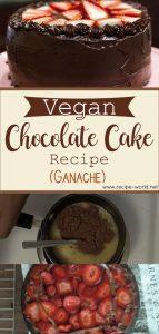 Vegan Chocolate Cake Recipe - Ganache