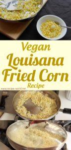 Vegan Louisiana Fried Corn Recipe