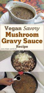 Vegan Savory Mushroom Gravy Sauce