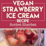 Vegan Strawberry Ice Cream Recipe – Sorbet Sherbet