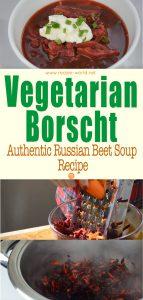 Vegetarian Borscht - Authentic Russian Beet Soup Recipe
