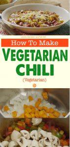 (Vegetarian) How To Make Vegetarian Chili