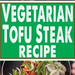 Vegetarian Tofu Steak