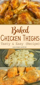 Baked Chicken Thighs - Tasty And Easy