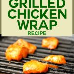 Grilled Chicken Wrap Recipe