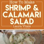 Grilled Shrimp & Calamari Salad – Laura Vitale