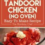 Tandoori Chicken | No Oven – Easy To Make Recipe – The Bombay Chef