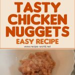 Tasty Chicken Nuggets – Easy Recipe